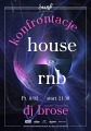 KONFRONTACJE : HOUSE VS RNB
